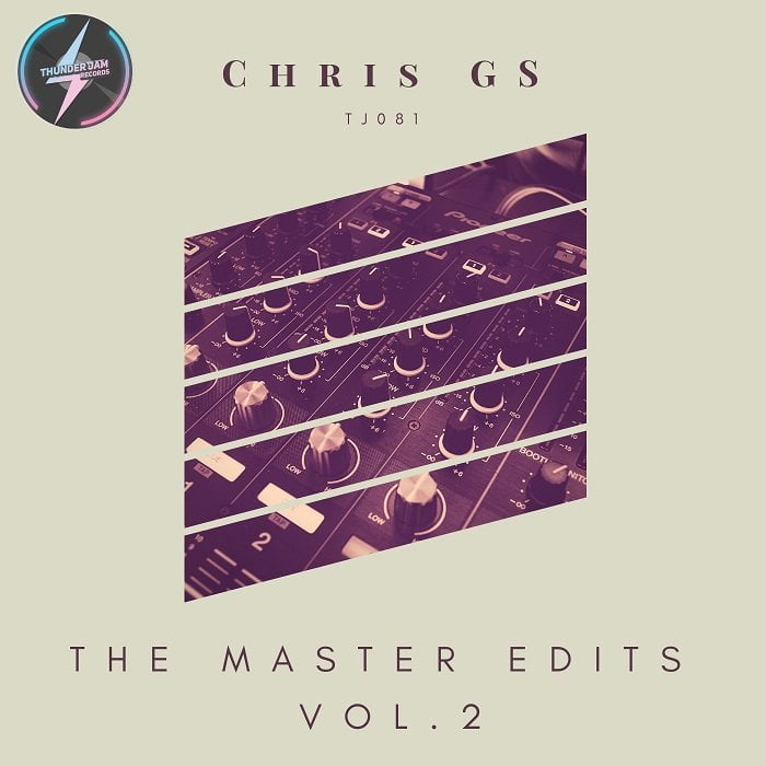 Chris Gs – The Master Edits Vol. 2