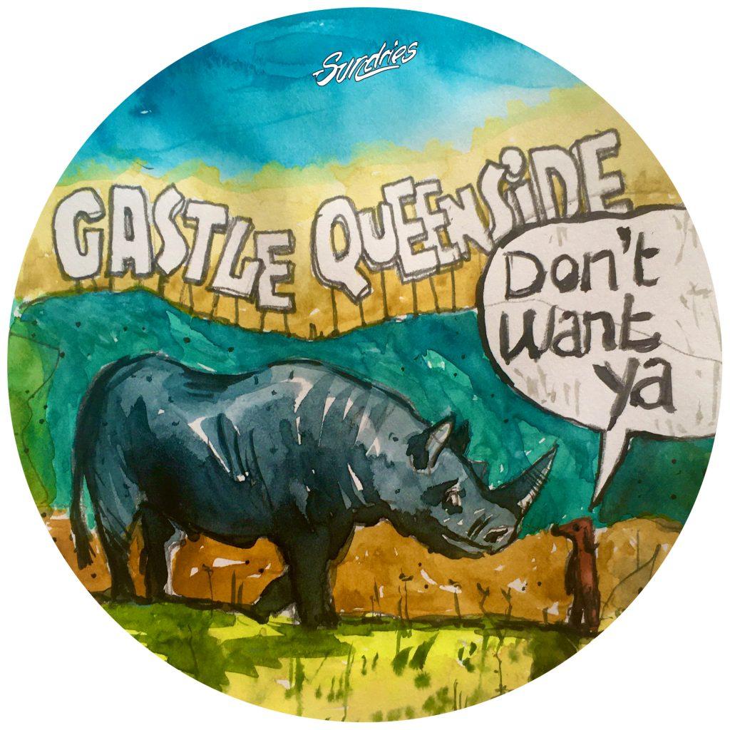 Castle Queenside – Don't Want Ya [Sundires]
