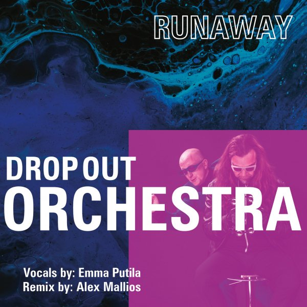 Drop Out Orchestra – Runaway [LOVE HARDER]