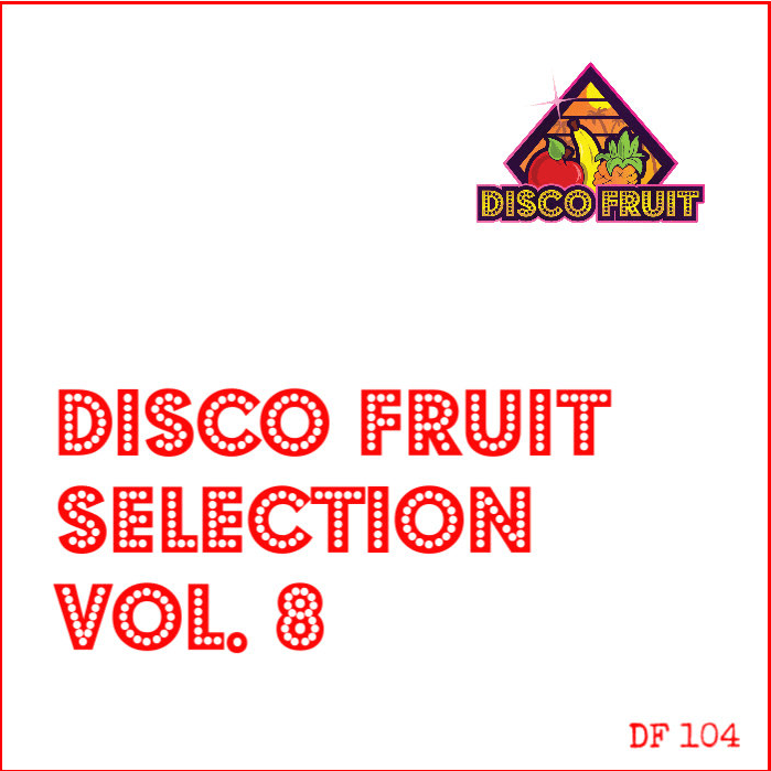 Disco Fruit Selection Vol 8 [DISCO FRUIT]