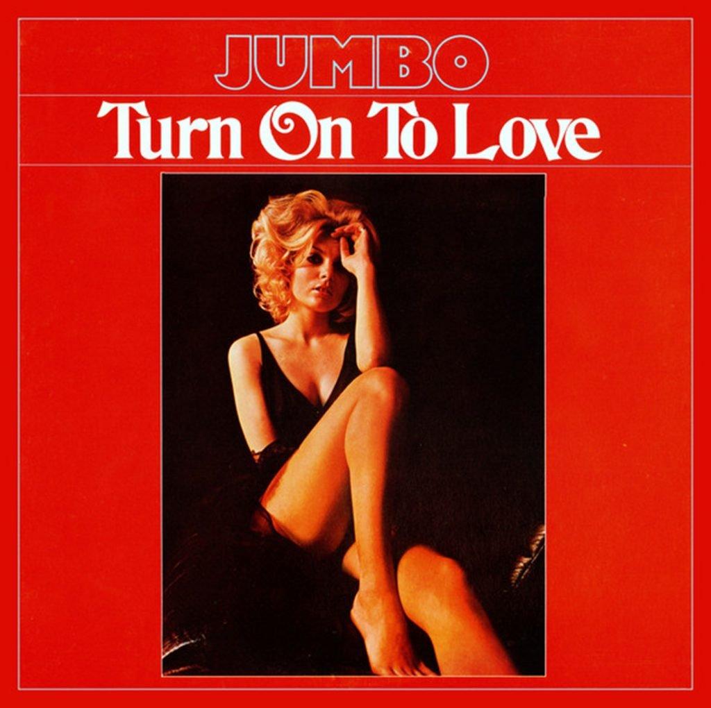 Jumbo – Turn On To Love (The Loneliest Hunk Rework)