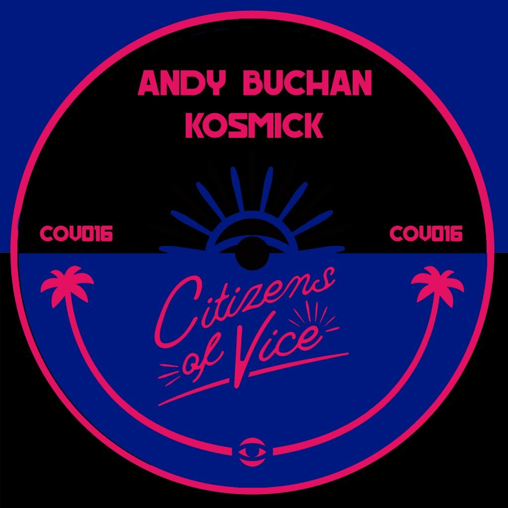 Andy Buchan – Come My Way (Paper Street Soul Remix) [CITIZENS OF VICE]