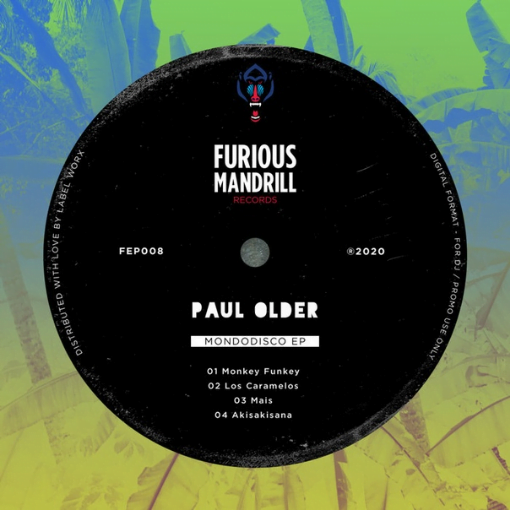 Paul Older – Mondodisco EP [Furious Mandrill]