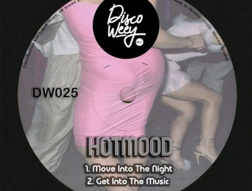 Hotmood – Move Into The Night [Discoweey]