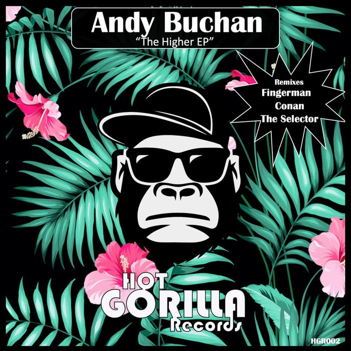 Andy Buchan – Higher [Hot Gorilla]