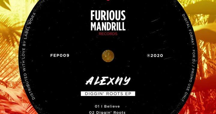 Alexny – Diggin' Roots EP [Furious Mandrill]