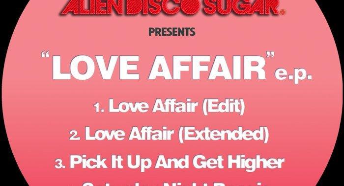 Alien Disco Sugar – Love Affair EP [Digital Wax]