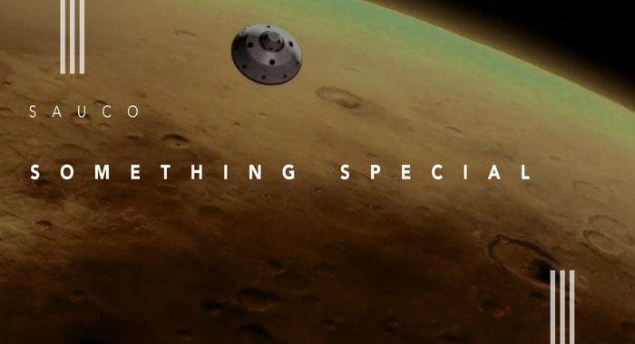 Sauco – Something Special [Espacio CIELO]