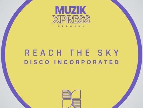 Disco Incorporated – Funky Feeling (Da Vibe Mix) [Muzik Express Records]