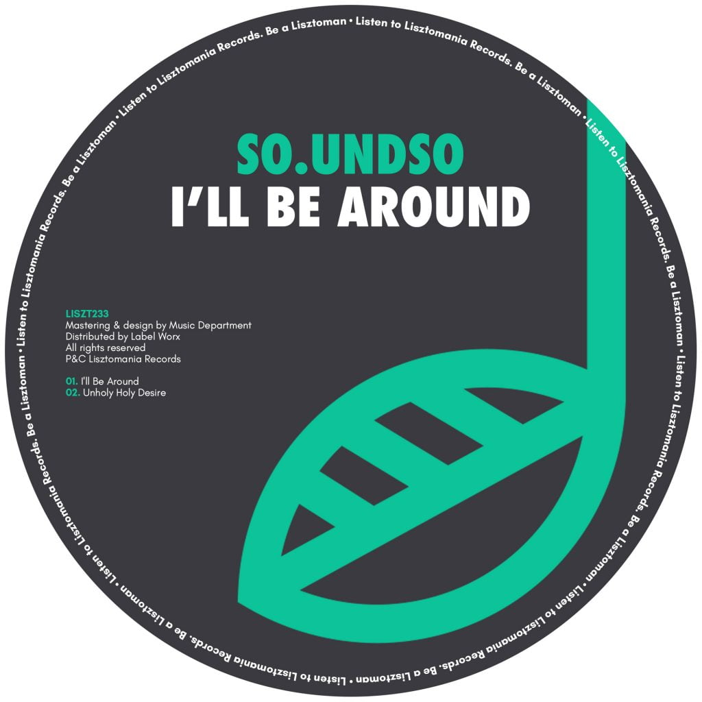 PREMIERE: So.undso – I'll Be Around [Lisztomania Records]