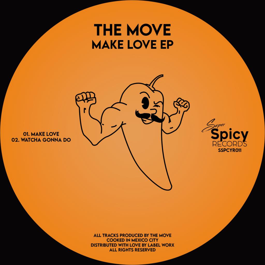 The Move – Make Love EP [Super Spicy]