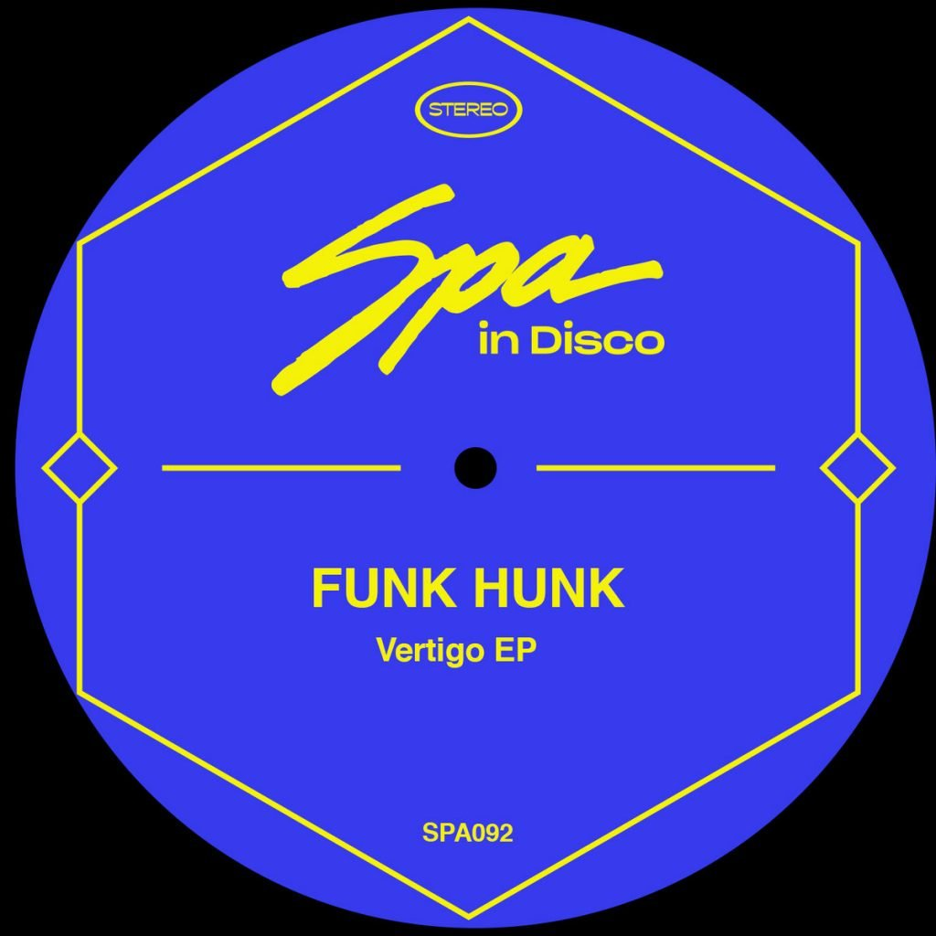 Funk Hunk – Vertigo [Spa In Disco]