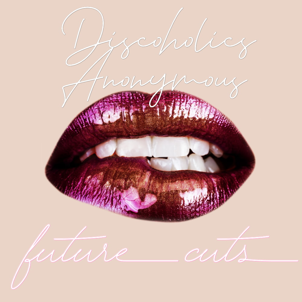 Future Cuts by discoholicsanonymous.com