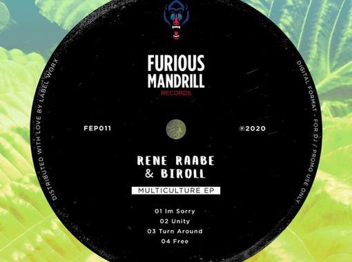 Rene Raabe & Biroll – Multiculture EP [Furious Mandrill]