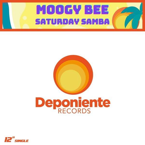 PREMIERE: Moogy Bee – Saturday Samba (Club Mix) [Deponiente Records]