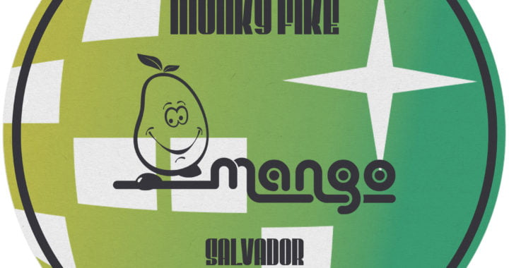 Munke Fike – Salvador [Mango Sounds]