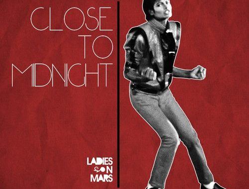 Ladies On Mars – Close To Midnight (Club Mix With Rap)
