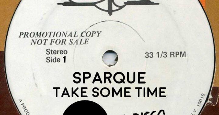 FREE DOWNLOAD: Sparque – Take Some Time (Da Lukas Re-Disco)