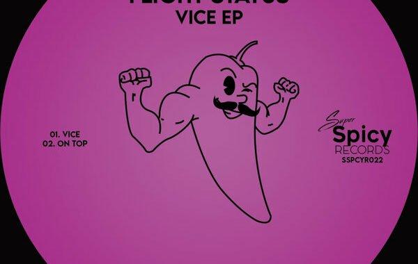 PREMIERE: The Move & Flight Status – Vice [Super Spicy Records]