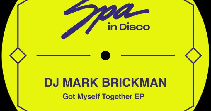 PREMIERE: DJ Mark Brickman – Just Ain't Nothing [Spa In Disco]