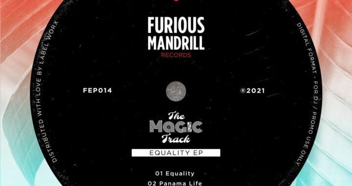 The Magic Track – Panama Life [Furious Mandrill Records]