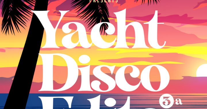 RELEASE OF THE WEEK: Various Artists – Yacht Disco Edits 3A [Too Slow To Disco]