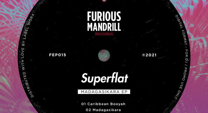 Superflat – Caribbean Booyah [Furious Mandrill Records]