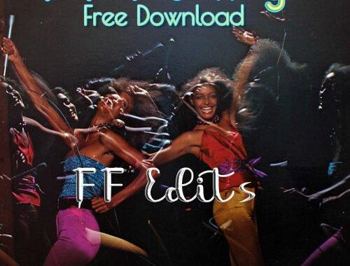 FREE DOWNLOAD: FF Edits – Dancing (Disco Re-edit)