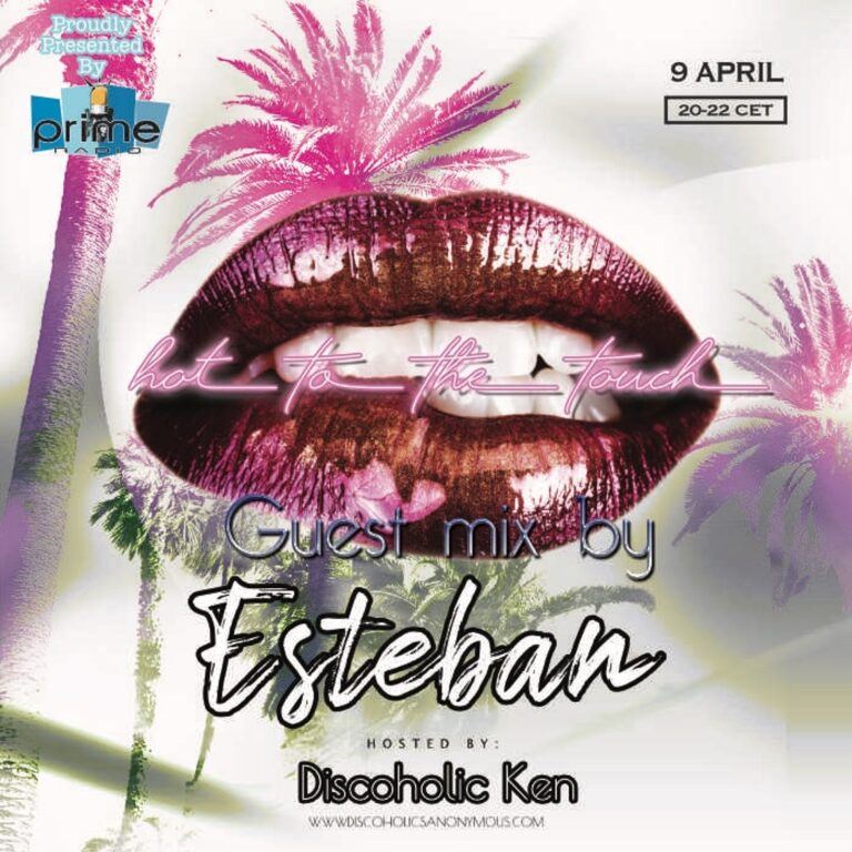 Hot To The Touch 090421 With Esteban & Discoholic Ken On Prime Radio