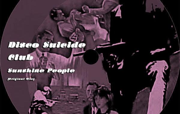 PREMIERE: Disco Suicide Club – Sunshine People [Dusty Disko]