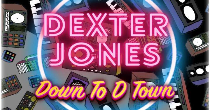 Dexter Jones – Down To D Town [Hot Digits Music]