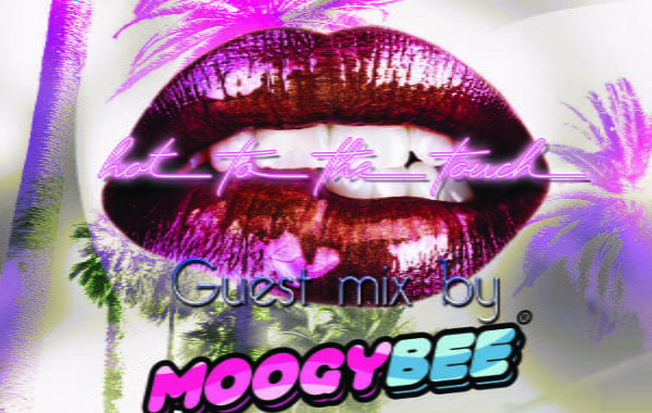 Hot To The Touch 090721 with Moogy Bee & MartinMax on Prime Radio