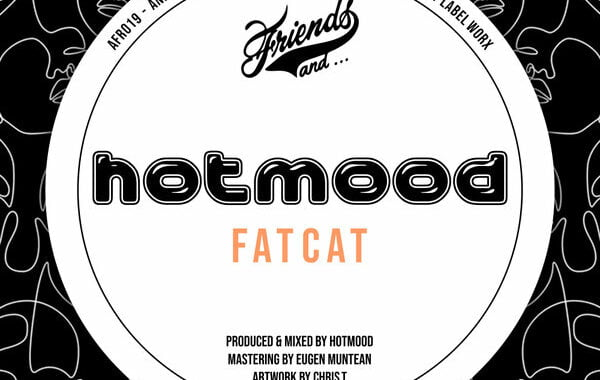 Hotmood – Fat Cat [And Friends Records]