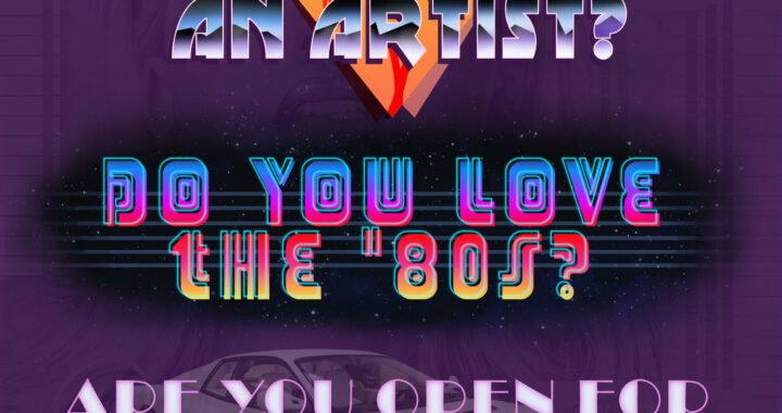 Are you an artist who loves the '80s?