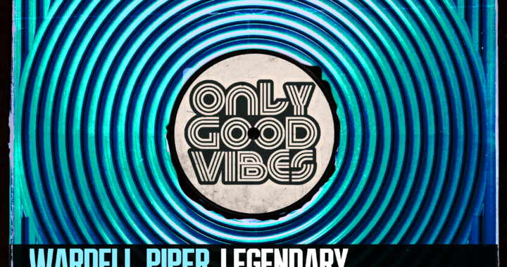 Wardell Piper – Legenday (Ali Aitken Remix) [Only Good Vibes Music]