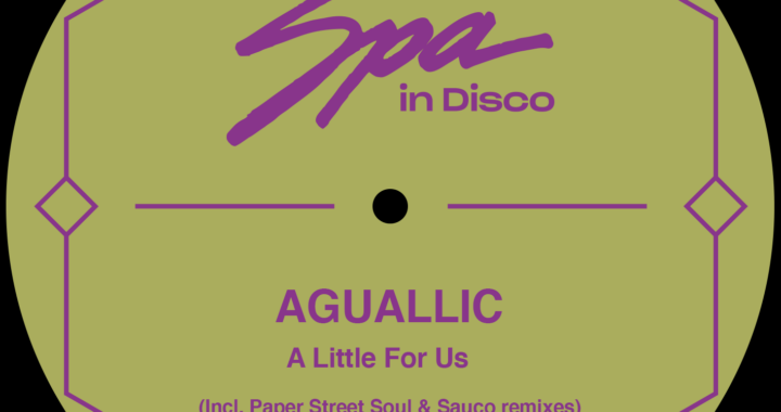 Aguallic – A Little Of Us [Spa In Disco]