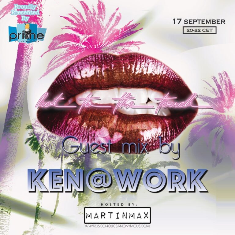 Hot To The Touch 170921 with Ken@Work & MartinMax on Prime Radio